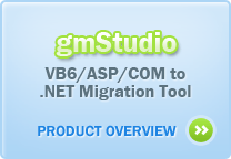 gmStudio | VB6/ASP/COM to .NET Migration Tool | Product Overview »